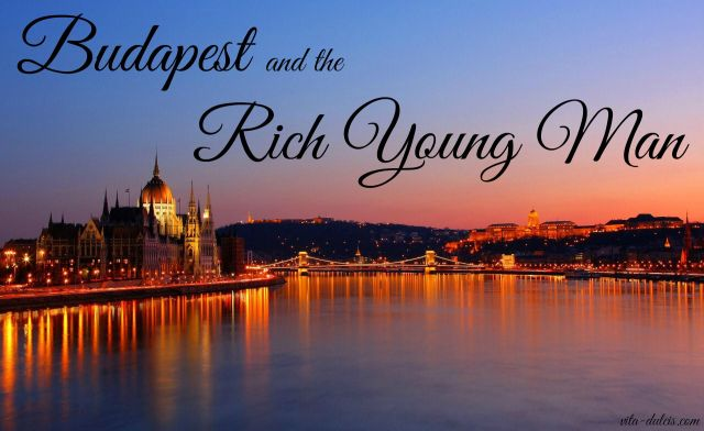 Budapest Rich Young Man